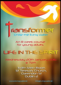 Life in the Spirit Seminars from Living Water (8 week course for Young Adults) @ Edith Stein room, St Teresa's Church  | Dublin | Dublin | Ireland