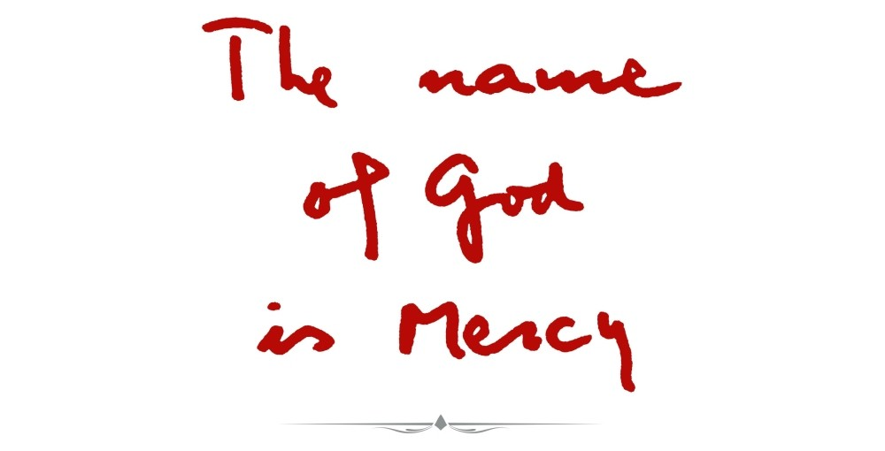 The Name Of God Is Mercy Archives Catholicireland
